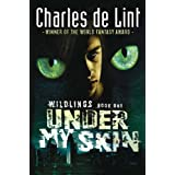 Under My Skinby Charles de Lint