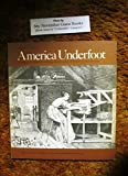 img - for America underfoot: A history of floor coverings from colonial times to the present book / textbook / text book