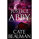 Justice For Abby: Book Six In The Bodyguards Of L.A. County Series ~ Cate Beauman