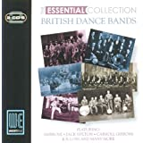 British Dance Bands: The Essential Collection (Digitally Remastered)