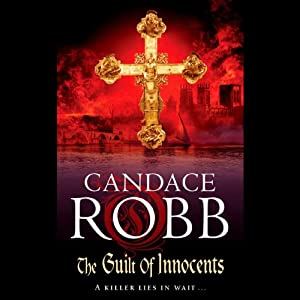 The Guilt of Innocents | [Candace Robb]