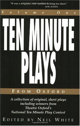 Ten Minute Plays from Oxford