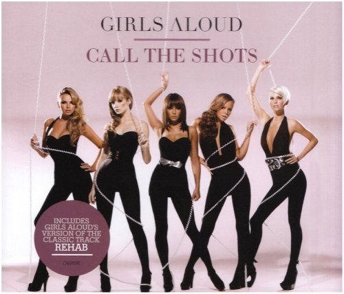Girls Aloud - Call The Shots - Zortam Music