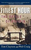 Finest Hour: The Battle of Britain (0684869314) by Craig, Philip R.