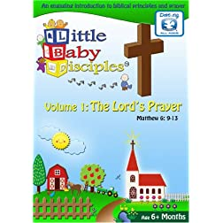 Little Baby Disciples Vol 1: The Lord's Prayer