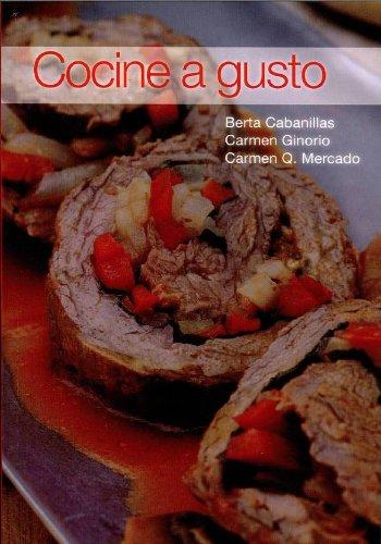 Cocine a Gusto (Spanish Edition) by Berta Cabanillas, Carmen Ginorio, Carmen Quiros