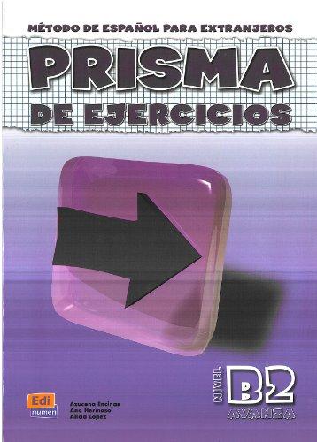 Prisma de ejercicios/ Prism Exercises: Metodo de Espanol para Extranjeros / Method of Spanish for Foreigners (Spanish Ed