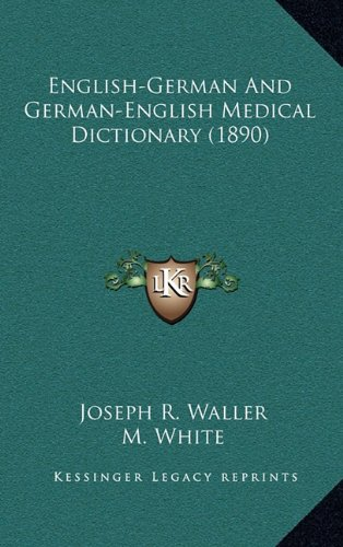 English-German and German-English Medical Dictionary (1890)
