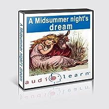 A Midsummer Night's Dream AudioLearn Study Guide: AudioLearn Literature Classics | Livre audio Auteur(s) :  AudioLearn Editors Narrateur(s) :  AudioLearn Voice Over Team