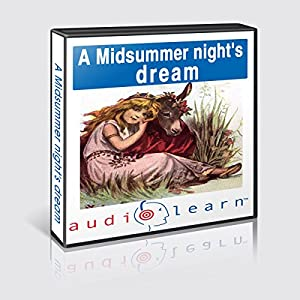 A Midsummer Night's Dream AudioLearn Study Guide: AudioLearn Literature Classics | [ AudioLearn Editors]