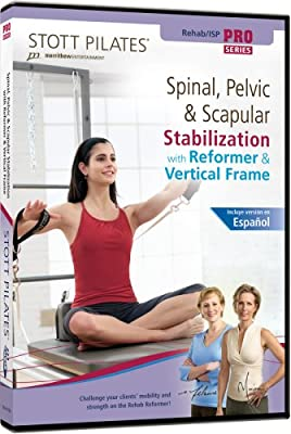 Stott Pilates Spinal, Pelvic, and Scapular Stabilization with Reformer and Vertical Frame DVD