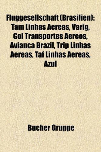 fluggesellschaft-brasilien-tam-linhas-aereas-varig-gol-transportes-aereos-avianca-brazil-trip-linhas