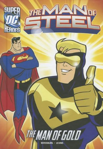 The Man of Gold (Dc Super Heroes)