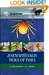 Haemaphysalis Ticks of India (Elsevie...