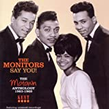 echange, troc The Monitors - Say You! The Motown Anthology 1963-1968