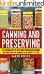 Canning: The Ultimate Step-by-Step Gu...
