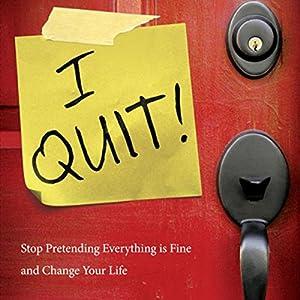 I Quit! Audiobook