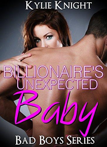 ROMANCE: Billionaire's Unexpected Baby (Billionaire Alpha Male Pregnancy Romance) (New Adult Forbidden Bad Boy Series Short Stories Book 1) PDF