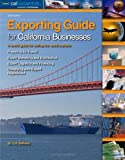 img - for Exporting Guide for California Businesses book / textbook / text book