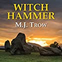 Witch Hammer Audiobook by M. J. Trow Narrated by M. J. Trow