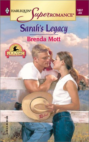 Image for Sarah's Legacy: Home on the Ranch (Harlequin Superromance No. 1037)