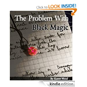 The Problem With Black Magic (The Familiar Series)