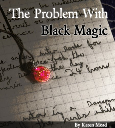 The Problem With Black Magic by Karen Mead ebook deal