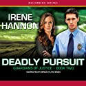 Deadly Pursuit Audiobook by Irene Hannon Narrated by Brian Hutchison