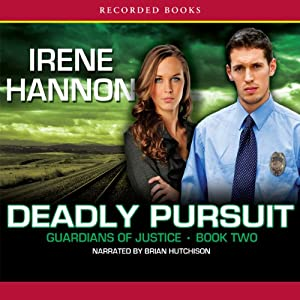Deadly Pursuit | [Irene Hannon]