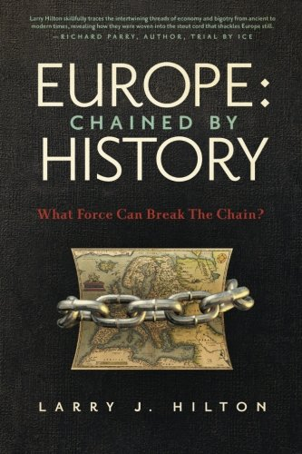 Europe: Chained by History: What Force Can Break the Chain?