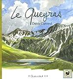 echange, troc Denis Clavreul - Le Queyras