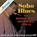 Soho Blues: The Ronnie Scott Anthology 1956-62