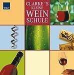 Clarke's kleine Weinschule