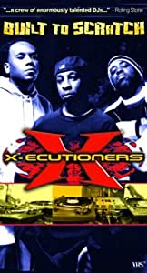 X-ecutioners - Built to Scratch [VHS]
