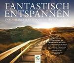 FANTASTISCH ENTSPANNEN: Autogenes Tra...