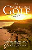 The Scottish Golf Guide (Reved) (0862415314) by Hamilton, David