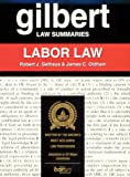 img - for Gilbert Law Summaries: Labor Law book / textbook / text book
