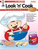 Look 'n' Cook: Step-by Step Recipes for Young Chefs Preschool/Kindergarten