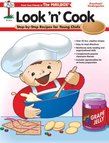 Look 'n' Cook: Step-by Step Recipes for Young Chefs Preschool/Kindergarten PDF
