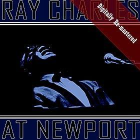 Ray Charles At Newport (Digitally Re-mastered)