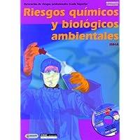 Riesgos químicos y biológicos ambientales: Prevención de riesgos profesionales Grado Superior (Formación)