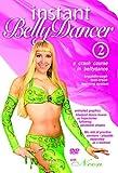 Instant Belly Dancer 2: Crash Course in Bellydance [DVD] [Import]