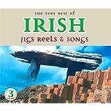 The Very Best of Irish Jigs, Reels & Songs