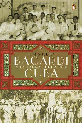 bacardi-y-la-larga-lucha-por-cuba-bacardi-and-the-long-fight-for-cuba