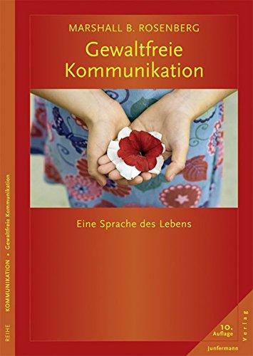 gewaltfreie-kommunikation-eine-sprache-des-lebens