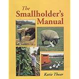 The Smallholder's Manualby Katie Thear