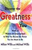 img - for Discover the Greatness in You: Words of Wisdom and Empowerment to Help You Become the Person You Are Meant to Be book / textbook / text book