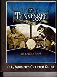 img - for Tennessee Through Time the Later Years Ell/modified Chapter Guide book / textbook / text book