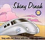 Shiny Dinah: Sing with Me! Dance with Me! Read with Me! with Book (Kindermusik Library)