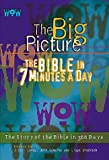 img - for WOW: The Big Picture - The Bible in 7 Minutes a Day book / textbook / text book